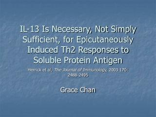 Herrick et al,  The Journal of Immunology,  2003 170: 2488-2495 Grace Chan
