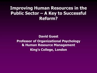 Improving Human Resources in the Public Sector – A Key to Successful Reform?