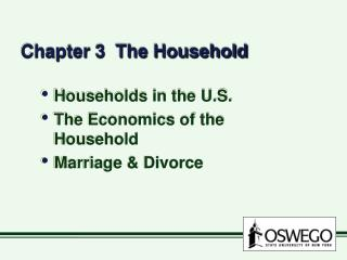Chapter 3  The Household