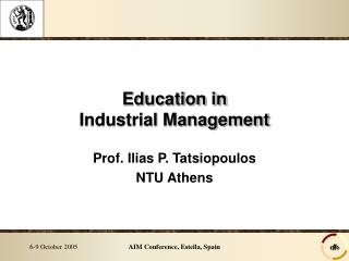 Education in Industrial Management
