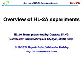 Overview of HL-2A experiments