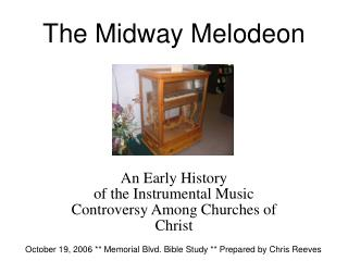 The Midway Melodeon