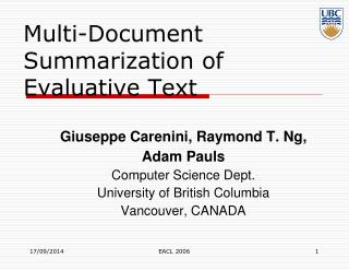 Multi-Document Summarization of Evaluative Text