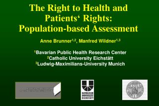 The Right to Health and Patients' Rights:  Population-based Assessment