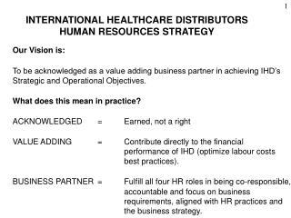 INTERNATIONAL HEALTHCARE DISTRIBUTORS  HUMAN RESOURCES STRATEGY
