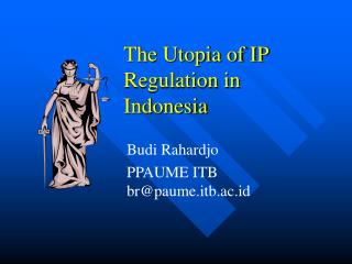 The Utopia of IP Regulation in Indonesia