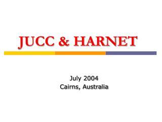 JUCC & HARNET