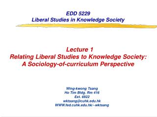 EDD 5229 Liberal Studies in Knowledge Society Lecture 1