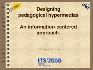 Designing pedagogical hypermedias An information-centered approach.