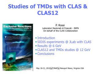 Studies of TMDs with CLAS & CLAS12