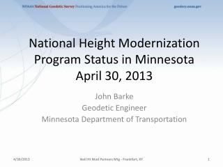 National Height Modernization Program Status in Minnesota April 30, 2013