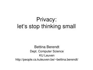 Privacy: let's stop thinking small