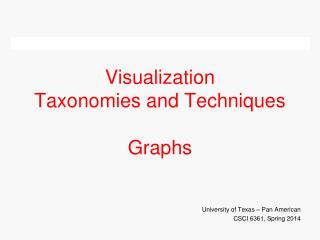 Visualization  Taxonomies and Techniques Graphs