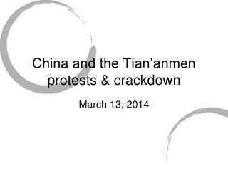 China and the Tian'anmen protests & crackdown