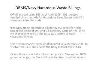 DRMS/Navy Hazardous Waste Billings