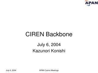 CIREN Backbone