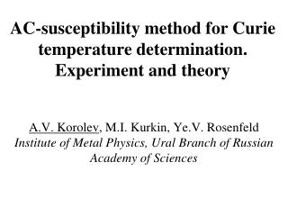 AC-susceptibility method for Curie temperature determination. Experiment and theory