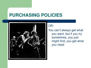 PURCHASING POLICIES
