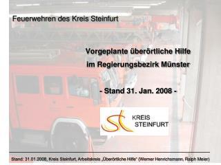 Vorgeplante  ber rtliche Hilfe im Regierungsbezirk M nster  - Stand 31. Jan. 2008 -