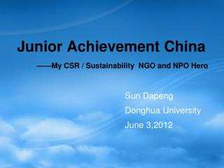 Junior Achievement China ——My CSR / Sustainability  NGO and NPO Hero
