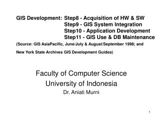 Faculty of Computer Science University of Indonesia Dr. Aniati Murni