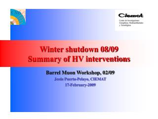 Winter shutdown 08/09 Summary of HV interventions