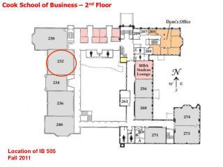 Cook School of Business – 2 nd  Floor