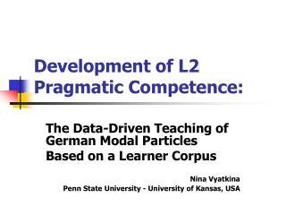 Development of L2 Pragmatic Competence: