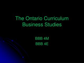 The Ontario Curriculum Business Studies