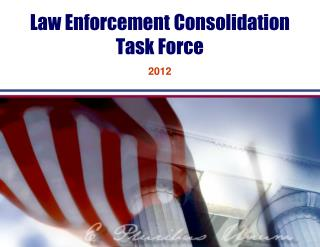 Law Enforcement Consolidation Task Force