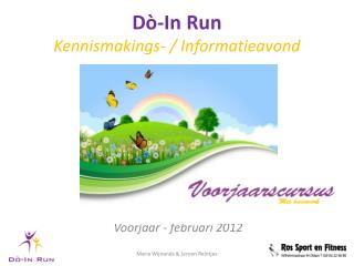 Dò-In  Run  Kennismakings - / Informatieavond