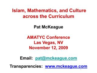 Islam, Mathematics, and Culture across the Curriculum Pat McKeague AMATYC Conference