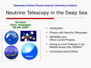 Neutrino Telescopy in the Deep Sea