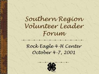 Southern Region Volunteer Leader Forum