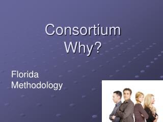 Consortium Why?