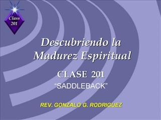 Descubriendo la   Madurez Espiritual