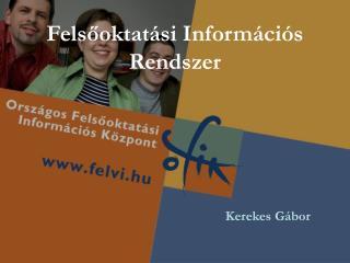 Felsőoktatási Információs Rendszer