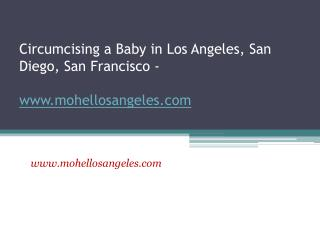 Circumcising a Baby in Los Angeles - www.mohellosangeles.com