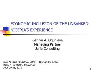 ECONOMIC INCLUSION OF THE UNBANKED: NIGERIA'S EXPERIENCE