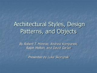 Architectural Styles, Design Patterns, and Objects