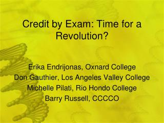 Credit by Exam: Time for a Revolution?