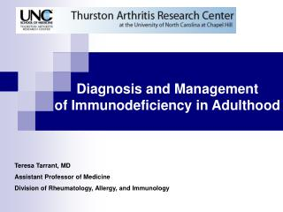 Diagnosis and Management  of Immunodeficiency in Adulthood