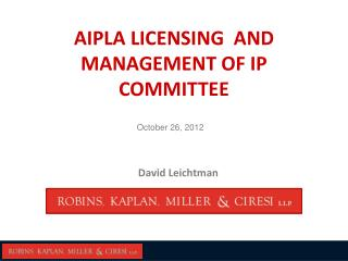 AIPLA LICENSING  AND MANAGEMENT OF IP COMMITTEE