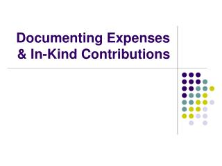 Documenting Expenses & In-Kind Contributions