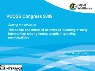 Stating the obvious:     The social and financial benefits of investing in early intervention among young people in grow