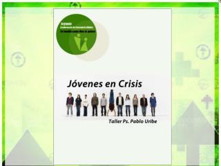 Jóvenes en Crisis, Tu familia la que Dios quiere. 1.Los  jóvenes de acuerdo a la Biblia