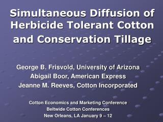 Simultaneous Diffusion of Herbicide Tolerant Cotton and Conservation Tillage