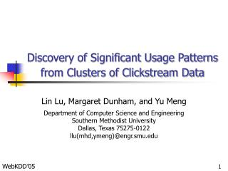 Discovery of Significant Usage Patterns from Clusters of Clickstream Data