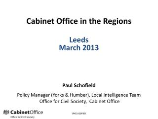 Cabinet Office in the Regions Leeds March 2013