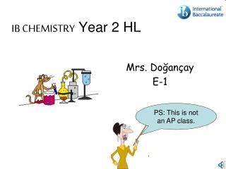 IB CHEMISTRY  Year 2 HL